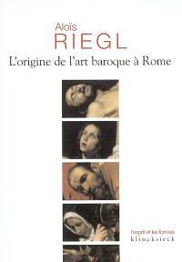 L'origine de l'art baroque à Rome
