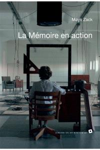 La mémoire en action = Acting memory