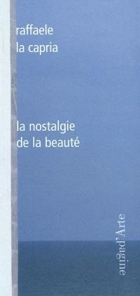 La nostalgie de la beauté