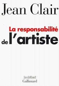 La responsabilité de l'artiste : les avant-gardes entre terreur et raison