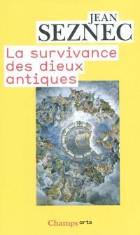 La survivance des dieux antiques : essai sur le rôle de la tradition mythologique dans l'humanisme et dans l'art de la Renaissance