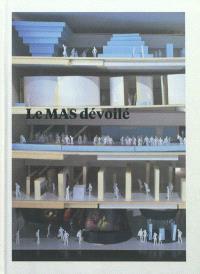 Le MAS dévoilé : 2007-2011