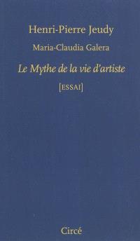 Le mythe de la vie d'artiste