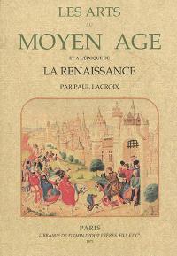 Les arts au Moyen Age et à l'époque de la Renaissance