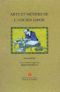 Les arts et métiers de l'ancien Japon