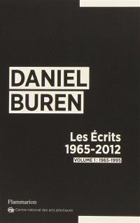 Les écrits : 1965-2012. Volume 1, 1965-1995