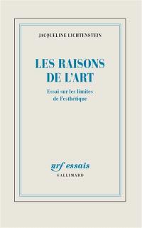 Les raisons de l'art : essai sur les théories de la peinture