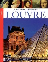 Louvre : guide to the masterpieces