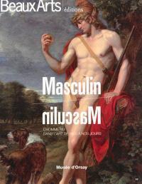 Masculin-masculin : l'homme nu dans l'art de 1800 à nos jours