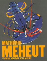 Mathurin Méheut : l'album de l'exposition : exposition, Paris, Musée national de la marine, du 27 février au 30 juin 2013