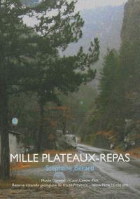 Mille plateaux-repas, Stéphane Bérard : études en moyenne montagne