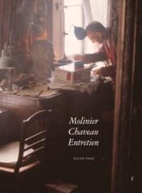 Molinier, Chaveau : entretien