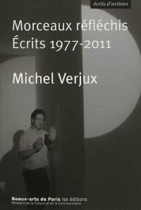 Morceaux réfléchis : écrits 1977-2011