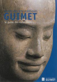 Musée des arts asiatiques Guimet : le guide des collections