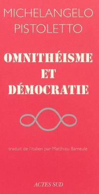 Omnithéisme et démocratie