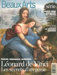 Peintre, humaniste, ingénieur : Léonard de Vinci, les secrets d'un génie