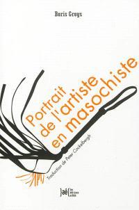Portrait de l'artiste en masochiste : les paradoxes de la culture de masse