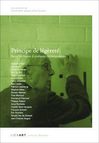 Principe de légèreté : Raoul de Keyser et pratiques contemporaines