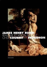Réalisme et vision sociale chez Courbet et Proudhon