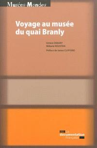 Voyage au Musée du quai Branly : anthropologie de la visite du Plateau des collections