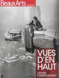 Vues d'en haut : au Centre Pompidou-Metz