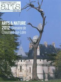 Arts & nature 2012 : domaine de Chaumont-sur-Loire
