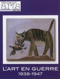 L'art en guerre, 1938-1947