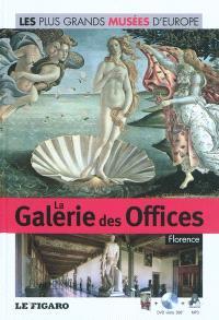 La Galerie des Offices : Florence