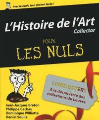 L'histoire de l'art pour les nuls : collector