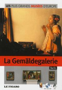 La Gemäldegalerie : Berlin