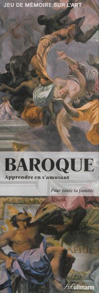 Baroque : apprendre en s'amusant : jeu de mémoire sur l'art