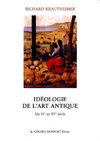 Idéologie de l'art antique : du IVe au XVe siècle