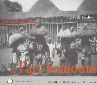 L'histoire singulière de l'art bamoum : Cameroun