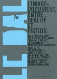 L'image-document, entre réalité et fiction