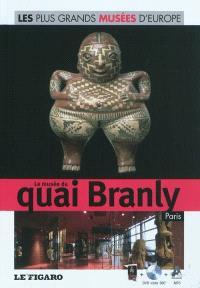 Le Musée du quai Branly : Paris