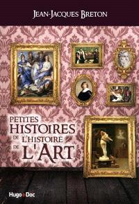 Petites histoires de l'histoire de l'art