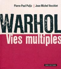 Warhol : vies multiples