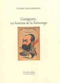 Castagnary, un homme de la Saintonge