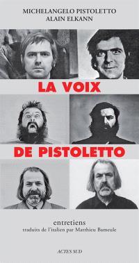 La voix de Pistoletto : entretiens