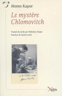 Le mystère Chlomovitch