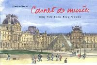 Carnet de musées : Orsay, Rodin, Louvre, Branly, Pompidou