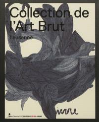 Collection de l'art brut, Lausanne