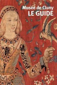 Musée de Cluny : guide