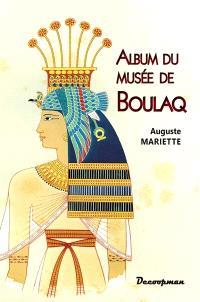 Album du musée de Boulaq : comprenant quarante planches