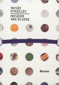 Musée d'Ixelles = Museum van Elsene