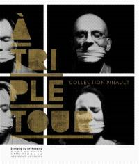 A triple tour : collection Pinault