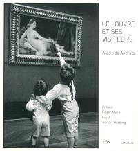 Le Louvre et ses visiteurs = O Louvre e seus visitantes = The Louvre and its visitors