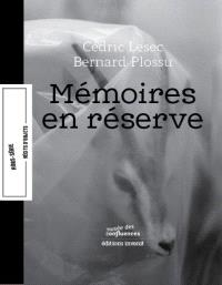 Mémoires en réserve