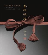 Alfred Baur : pionnier et collectionneur
