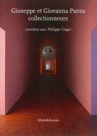Giuseppe et Giovanna Panza collectionneurs : entretien avec Philippe Ungar